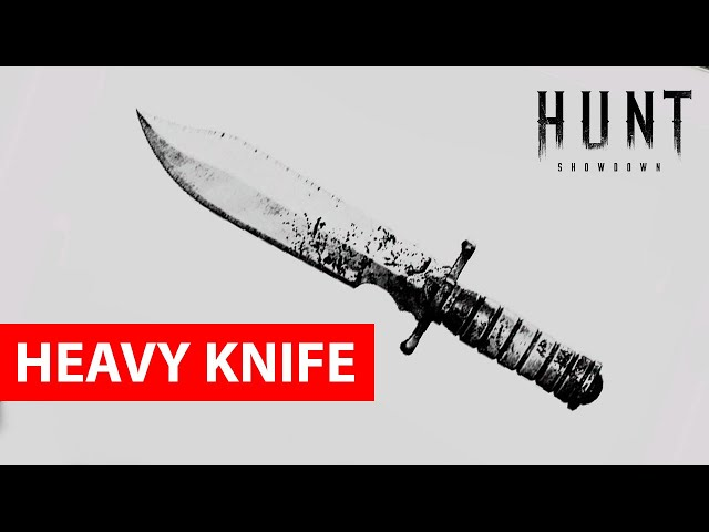 Heavy Knife in Hunt: Showdown