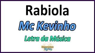 Baixar Mc Kevinho - Rabiola - Letra