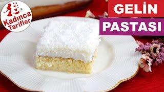 Gelin Pastası Nasıl Yapılır  Gelin Pastası Tarifi  Kolay Pasta Tarifleri  Kadınca Tarifler