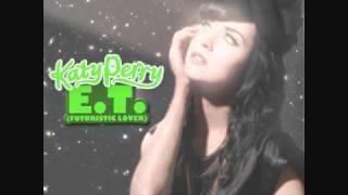 E.T. (Futuristic Lover) - Katy Perry (Chipmunk Version)