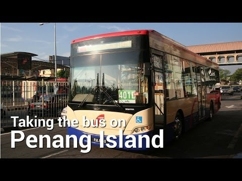 Taking the Bus on Penang Island