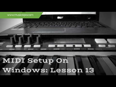 MIDI Setup on Windows: Record Your Keyboard Lesson 13