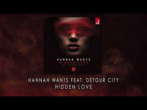 Hannah Wants feat Detour City - Hidden Love