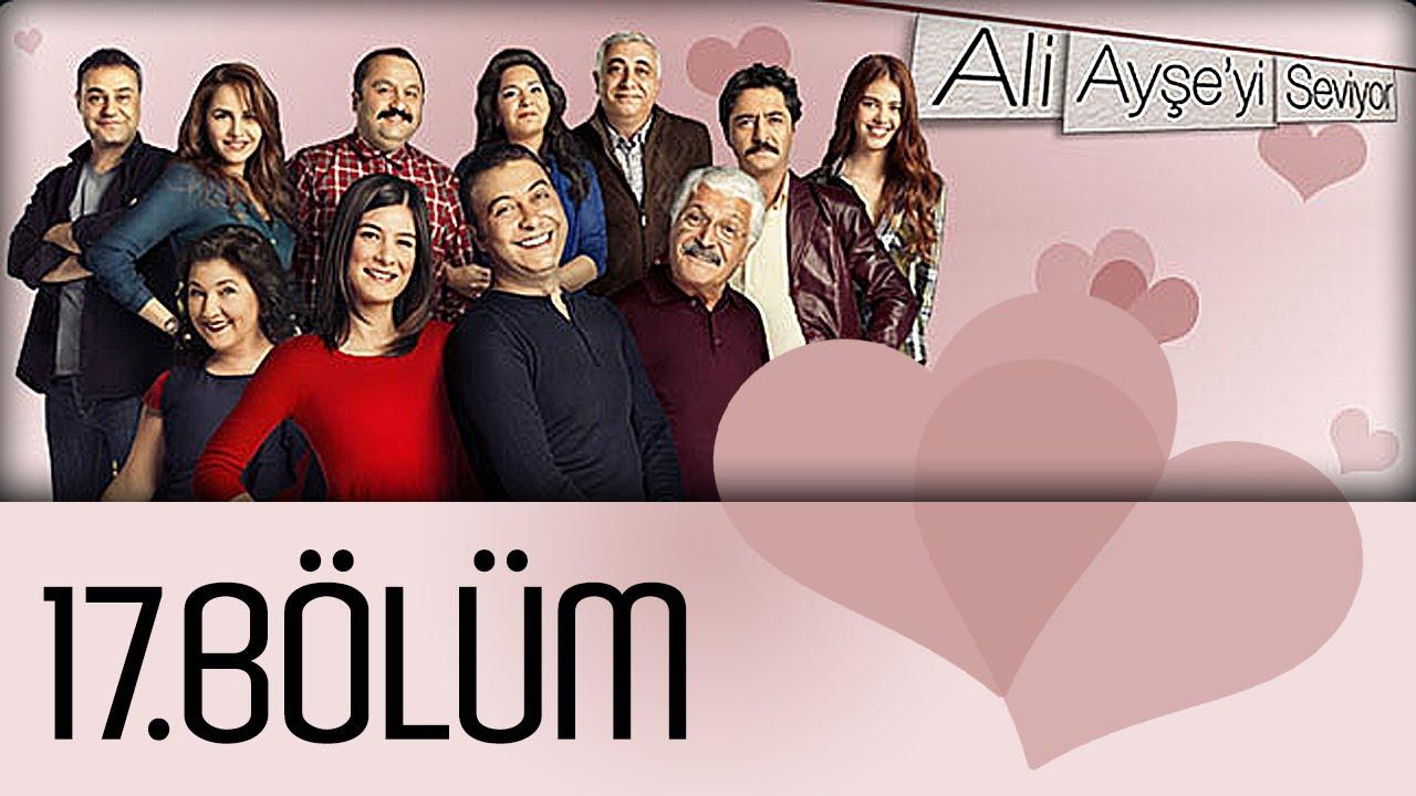 Ali Ayşe'yi Seviyor - 17. Bölüm