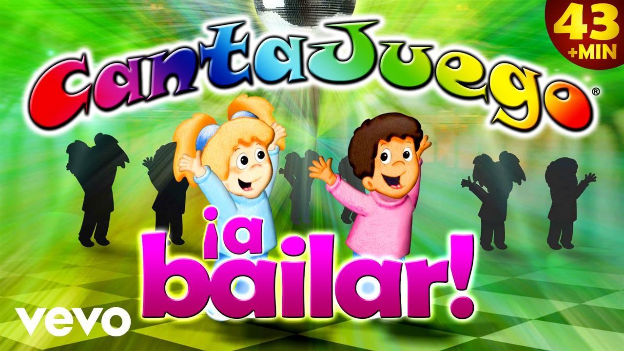 Cantajuego A Bailar Colección Oficial 16 Canciones Infantiles Youtube