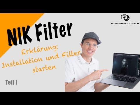 NIK Filter Erklärt Teil 1 Installation Und Filter Starten