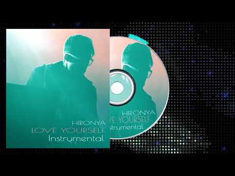 HiroNYa _ Love Yourself _ (Official Instrumental)