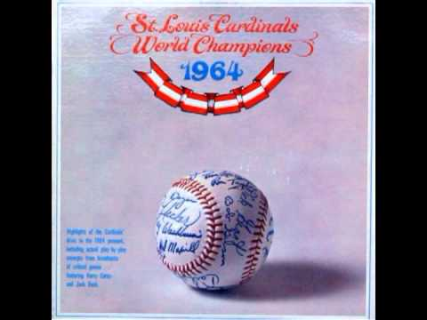 1964 St. Louis Cardinals with Harry Caray and Jack Buck - Part 01 of 03