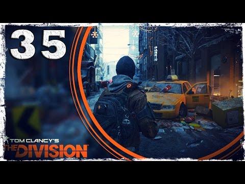 Смотреть прохождение игры Tom Clancy's The Division. #35: Большой Ди.