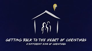 Getting Back to the Heart of Christmas | December 20th, 2020
