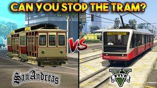 GTA 5 VS GTA SAN ANDREAS : CAN YOU STOP THE TRAM?