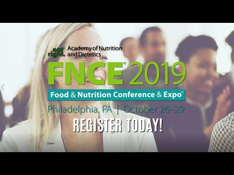 Attend the 2019 Food & Nutrition Conference & Expo™