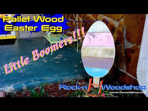 How to make a Pallet Wood Easter Egg // Little Boomer Episode 3
