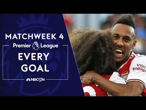 Every goal from Premier League 2019/20 Matchweek 4 | NBC Sports