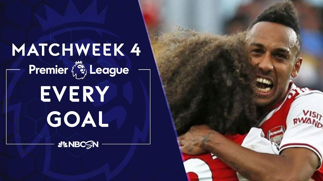Download Every goal from Premier League 2019/20 Matchweek 4 | NBC Sports