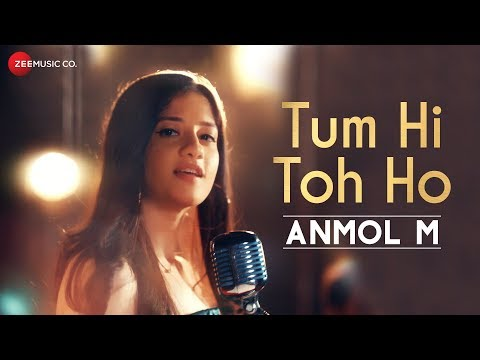 Tum Hi Toh Ho - Official Music Video | ANMOL M | Gurmeet Choudhary