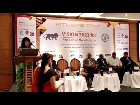 Dr. Kavita Gupta, DGFT at Mtlexs : Make In India-Vision 2022 for Non Ferrous Metal Industry
