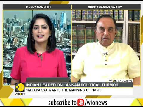 Subramanian Swamy speaks on current Sri Lankan political crisis