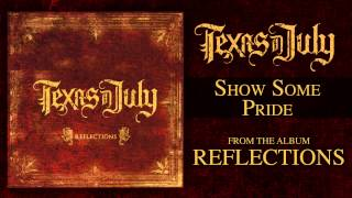 Watch Texas In July Show Some Pride video