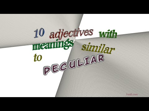peculiar - 11 adjectives which are synonym of peculiar (sentence examples)