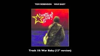 "Tom Robinson - 18 War Baby (12"" Version)"