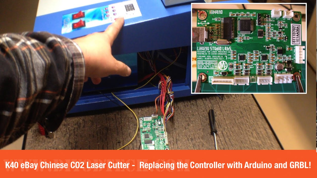 K40 eBay Chinese CO2 Laser Cutter  Replacing the Controller with Arduino and GRBL Part 1!  YouTube