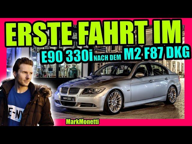 Wieder im E90 330i was liebe ich? Was hasse ich? Nach dem BMW M2 F87 DKG | MarkMonetti