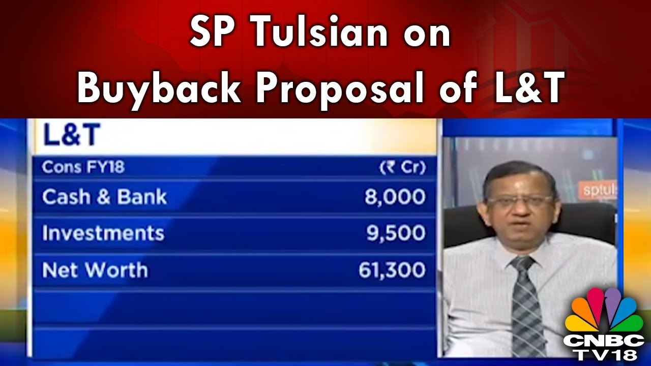 SP Tulsian on Buyback Proposal of L&T: I Don't Understand the Logic Behind  the Same | CNBC TV18