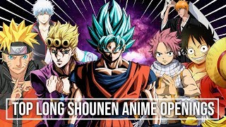 """My Top """"Long Shounen"""" Anime Openings"""