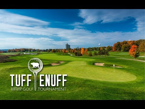 """Tuff Enuff?"" Golf Tournament at Grand Traverse Resort and Spa"