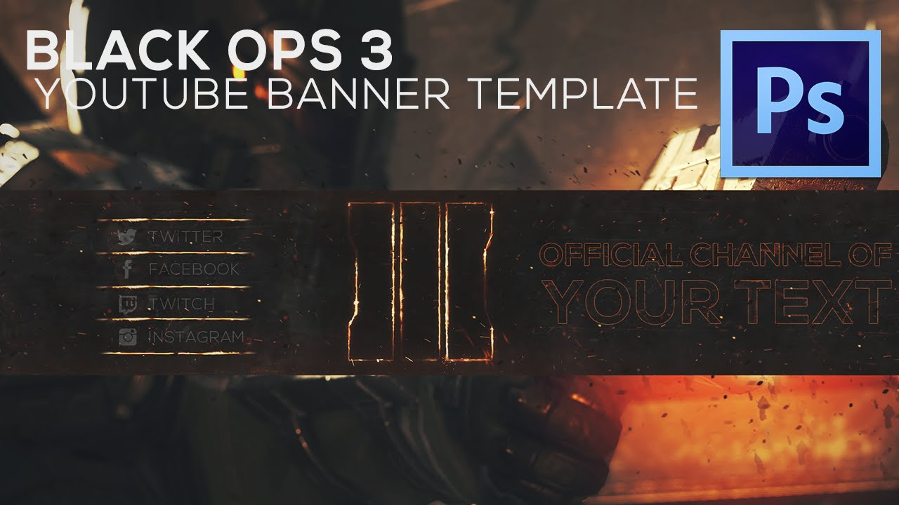 AMAZING FREE BLACK OPS 3 YOUTUBE BANNER TEMPLATE + HOW TO EDIT ...