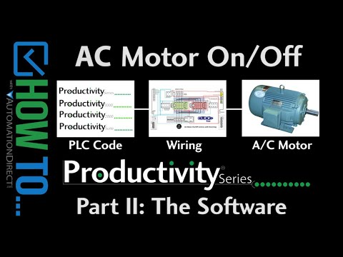 How To Control On/Off AC Motors with a Productivity Series Controller, Part II Software