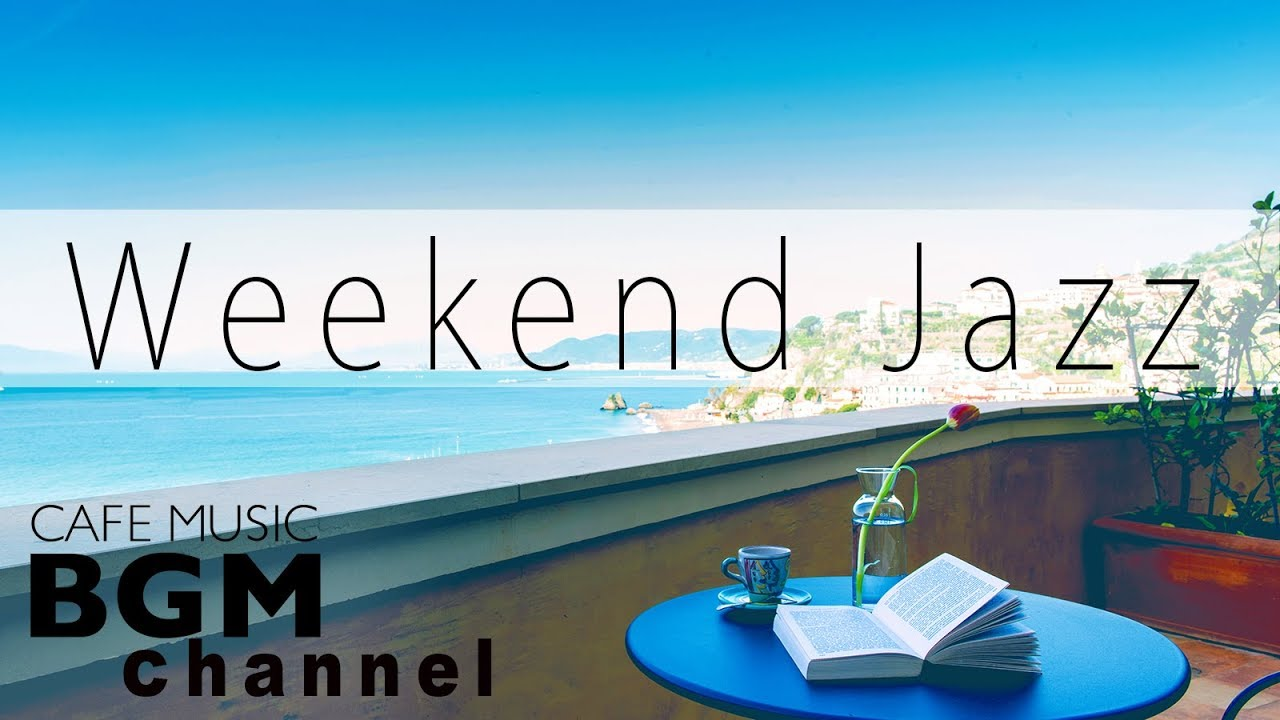 Weekend Jazz — Chill Out Jazz Hip Hop Beat Music — Have a Nice Weekend!