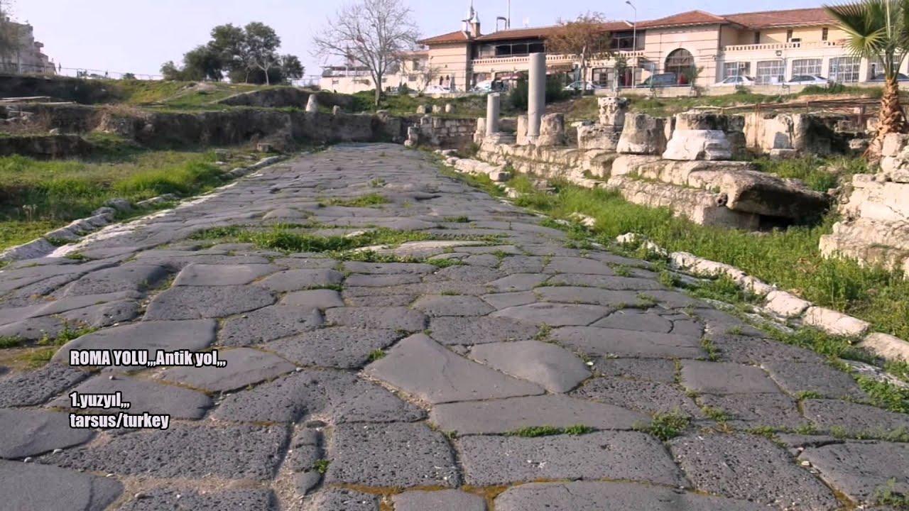 Antik Yollar : Roma antİk kral yolu ..1yuzyil tarsus turkey youtube