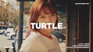 TWICE (트와이스) - Turtle (거북이) | Line Distribution - Stafaband