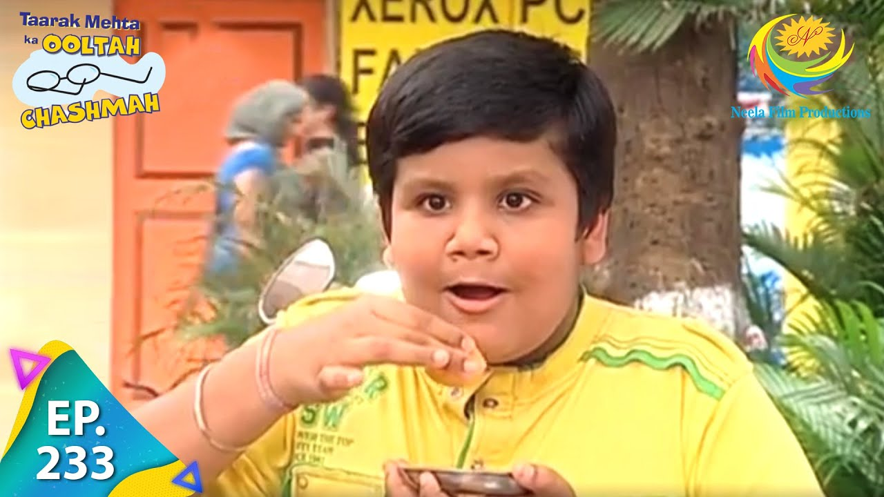 Download Taarak Mehta Ka Ooltah Chashmah - Episode 233 - Full Episode