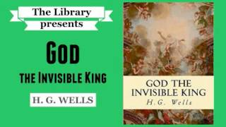 God The Invisible King by H. G. Wells - Audiobook