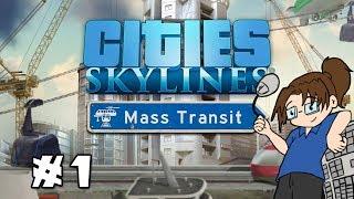 Let's Play Cities Skylines: Mass Transit! - Luftwaffel City - Part 1