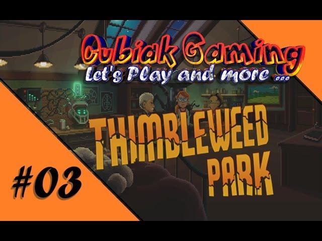 BEWERBUNG MIT HINDERNISSEN ★ Let's Play Thimbleweed Park #03