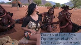 🌍Discovery Of South Africa. 👉👌 Documentary Of Wild Girls 👩 Life In Isolation Of The World 🔞