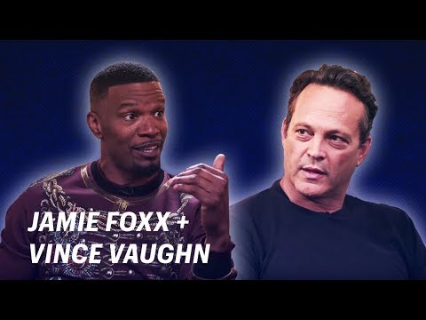 Jamie Foxx s Vince Vaughn  OFF SCRIPT a Grey Goose Production