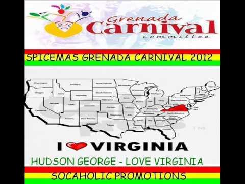 HUDSON GEORGE - LOVE VIRGINIA - GRENADA SOCA 2012