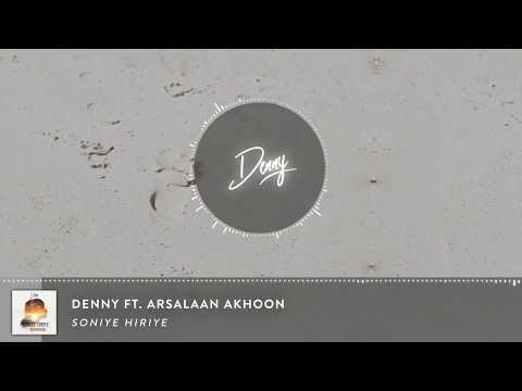 Soniye Hiriye - RnB Mix   Denny Ft. Arsalaan