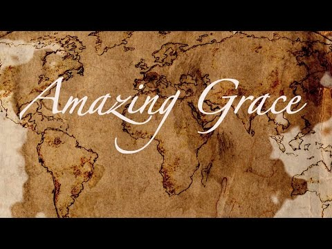 Amazing Grace: The Story Behind the Song