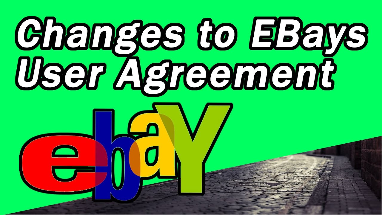 Changes To The Ebay User Agreement And Amazon Fba Youtube