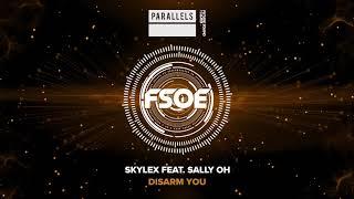 Skylex feat Sally Oh - Disarm You