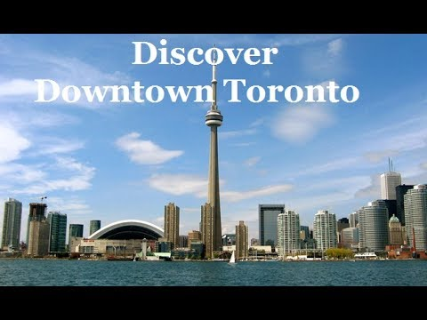 Discovering Downtown Toronto 2017