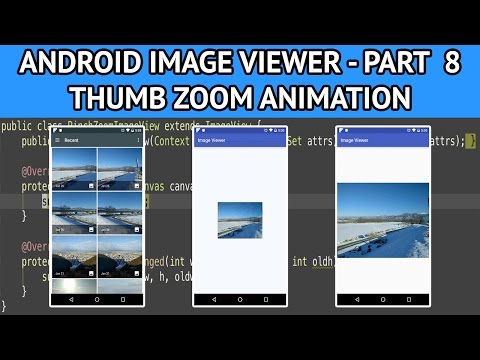 How to create an android image viewer - Part 8 Adding zoom animation to ImageView thumbnail