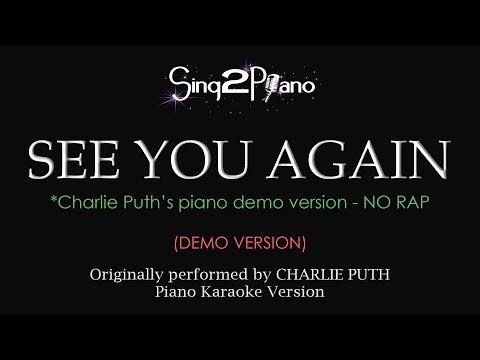 See You Again (NO RAP - Piano Karaoke demo) Charlie Puth