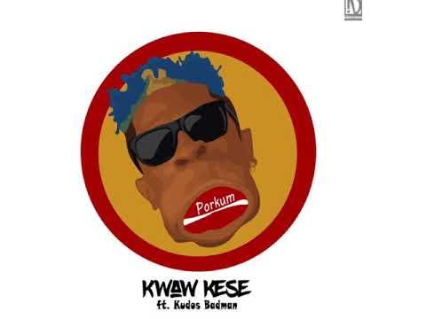 Kwaw Kese - Porkum